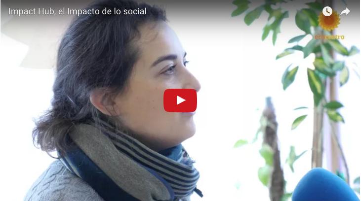 Impact Hub, el impacto de lo social