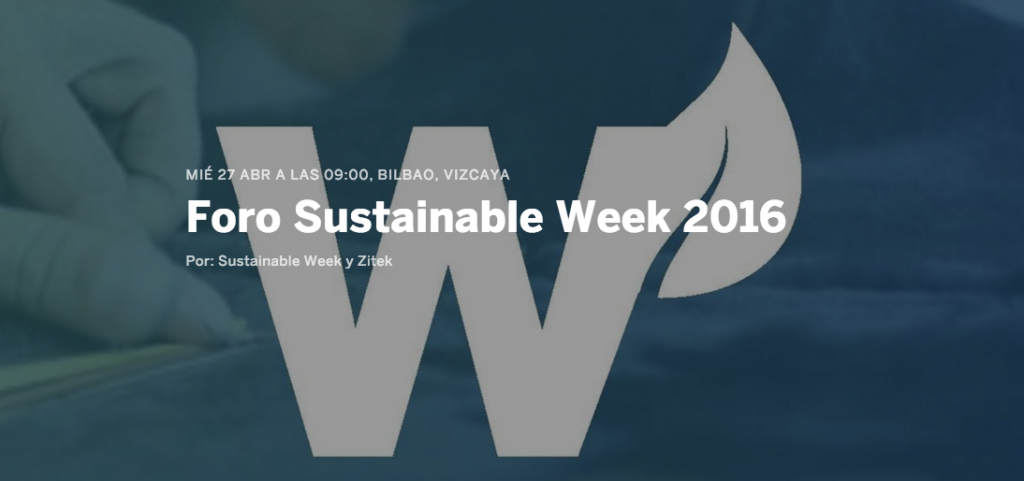 I FORO SUSTAINABLE WEEK Bilbao