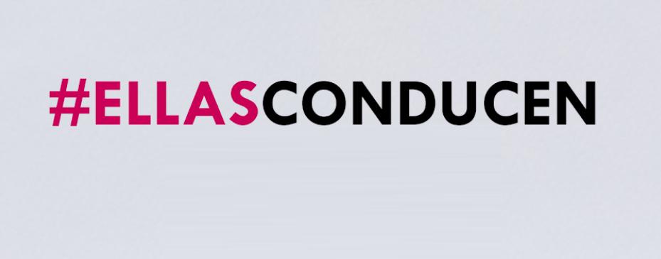 #EllasConducen